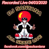 Friday Night All Skate (04-03-2020)