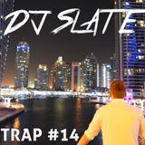 DJ Slate - RunDaTrap #14 --- 08/2016