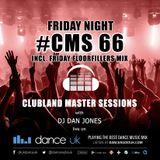 CMS66f - Clubland Master Sessions (Fri) - DJ Dan Jones - Dance Radio UK (03 MAR 2017)