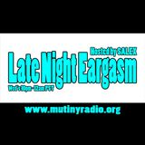 Late Night Eargasm June 6, 2012 Mutiny Radio SF