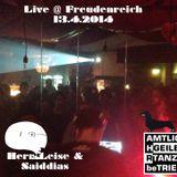 Herr Leise & Saiddias - Live @ Freudenreich 13.4.2014 (Tanz Trieb)