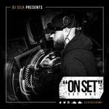 DJ SILK - ON SET (Set 1)