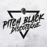 #17 - Pitch Black Discoteque