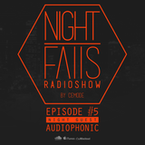 Cemode Presents: Night Falls #5 III Guestmix by AUDIOPHONIC