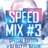 Speed Mix #3 Dj OllY Ft. Zeni Special Edition