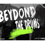 BEYOND THE DRUMS 004 BY JACK MOOD