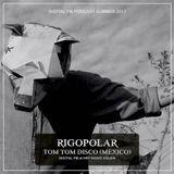 Rigopolar - DFM Podcast Summer 2017