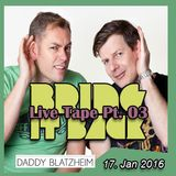 zuHOUSE Rocker & Gordon Hollenga - LIVE Daddy Blatzheim 16-01-2016 Pt. 03