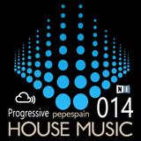 HOUSE MIX 014 <progressive house mix by pepespain>