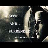 SEEK AND SURRENDER