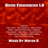 House Frequencies 1.8
