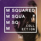 M-SQUARED MIX COLLECTION #34   MIAMI MUSIC WEEK EDITION