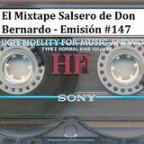 El Mixtape Salsero de Don Bernardo - Emisión #147