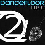 Dancefloor Killaz