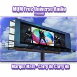 MQM Free Universe Radio Presents Marqus Mars - Carry On Carry On - 3X Mix
