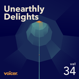 Voicer Mixtape 34 Unearthly Delights