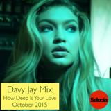 How Deep Is Your Love - October 2015