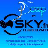 DJ Scoop's Bollyctro Ep.9 On Skyfm Club Bollywood 2014-01-24