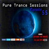 Pure Trance Sessions [Episode 55]