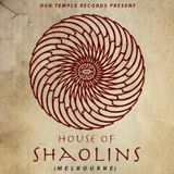 House Of Shaolins Melbourne Mix
