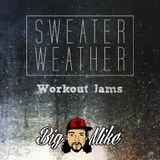 Sweater Weather Workout