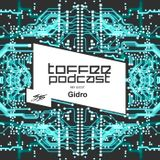 TOFFEE Podcast #35 - Mix Guest Gidro