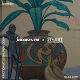 Boxout.fm X St+Art Sessions 022 - Shireen - Friction at Kona [10-03-2019]