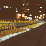 Welcome to the Neighborhood episode #111