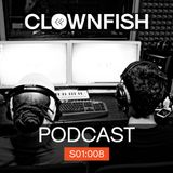 Clownfish Podcast 008 [Subroy Guest Mix]