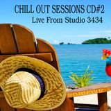 Chill Out #2 Live From Studio 3434 With DJAlexWiz