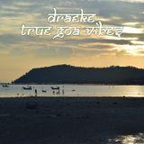 DJ Draeke - True Goa Vibes (2017)