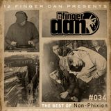 12 FINGER DAN Best of Series Vol. 34 (NON-PHIXION)