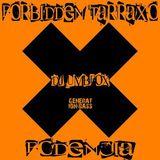Dj UmbFox : The Forbidden Tarraxo - Fodencia (Feb 2014)