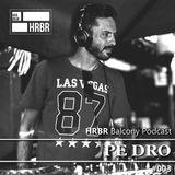 HRBR Balcony Podcast #003 with Pe Dro