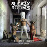 Sleazy Rooms Madrid 2018 Podcast by Alejandro Alvarez
