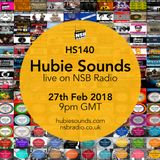 Hubie Sounds 140 - 27th Feb 2018