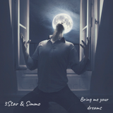 3Star & Simmo - Bring Me Your Dreams