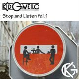 Stop and Listen Vol.1