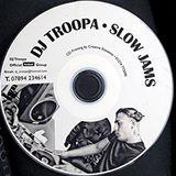 DJ TROOPA SLOW JAM CLASSICS VOL 1