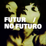 FUTUR / NO FUTURO #26 - BURNING SKULLS