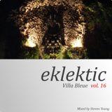 Eklektic vol 16 : Villa Bleue