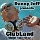 Danny Jeff presents 'ClubLand' episode 148