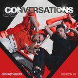 Going Deeper - Conversations 090