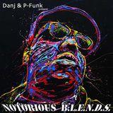 Danj & P-Funk - Notorious B.L.E.N.D.S.
