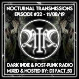 Nocturnal Transmissions Radio: Dark Indie & Post-Punk (Episode #32)