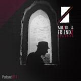 Muzik & Friendz Podkazt 011 - Alvaro Hylander