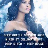 Deeplomatik Session #003