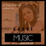 DJ Benny B - House of Music Volume 2