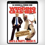 DJ Dough & Porge One - Wedding Crashers Mixtape