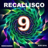 RECALLISCO 9 (EDITED)